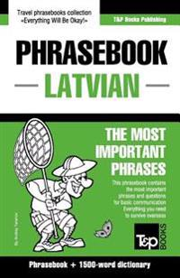 English-Latvian Phrasebook & 1500-Word Dictionary