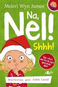 Na, Nel!: Shhh!