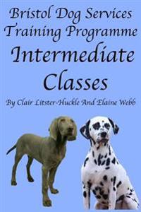 Bristol Dog Services Training Programme Intermediate Classes