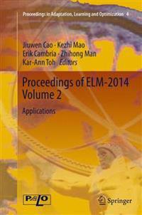 Proceedings of ELM-2014 Volume 2