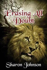 Erasing All Doubt: Alpha's Rule: In the Beginning Book 0.5