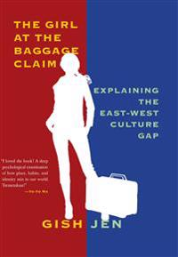 Girl at the baggage claim - explaining the east-west culture gap