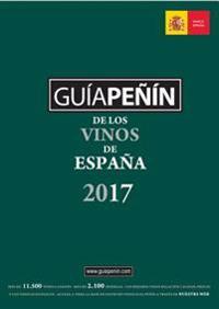 Guía Peñín De Los Vinos De España 2017 /Penin Guide of the Wines of Spain 2017