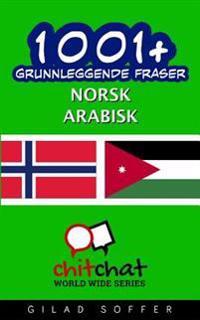 1001+ Grunnleggende Fraser Norsk - Arabisk