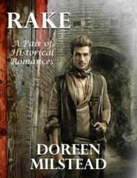 Rake: A Pair of Historical Romances