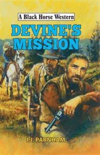 Devine's Mission