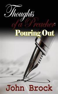 Thoughts of a Preacher: Pouring Out