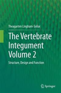 The Vertebrate Integument Volume 2
