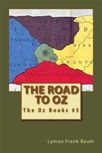 The Road to Oz: The Oz Books #5