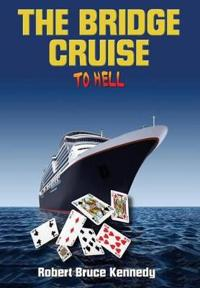 The Bridge Cruise to Hell