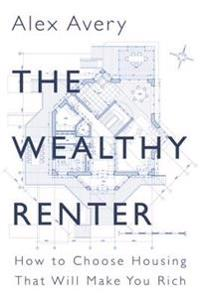 Wealthy Renter