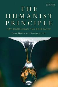 The Humanist Principle: On Compassion and Tolerance
