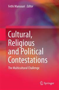 Cultural, Religious and Political Contestations