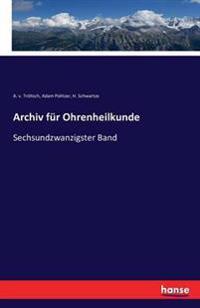 Archiv Fur Ohrenheilkunde