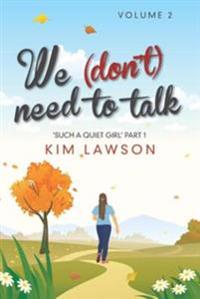 We (Don't) Need to Talk: Volume 2