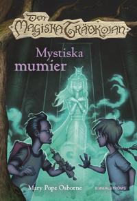 Den magiska trädkojan. Mystiska mumier