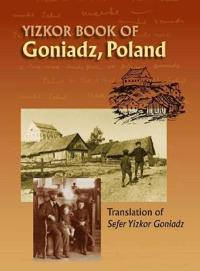 Memorial Book of Goniadz Poland