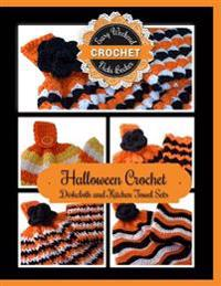 Halloween Crochet Dishcloth and Kitchen Towel Sets