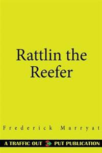 Rattlin the Reefer