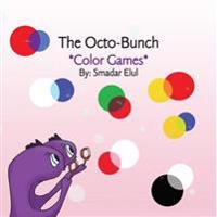 The Octo-Bunch : *Color Games*