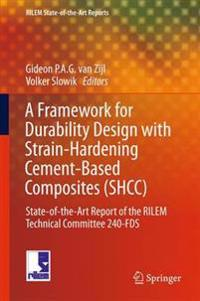 A Framework for Durability Design with Strain-Hardening Cement-Based Composites (SHCC)