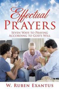 Effectual Prayers