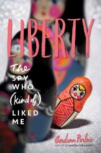 Liberty - the spy who (kind of ) liked me
