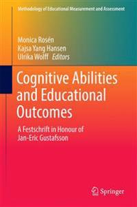 Cognitive Abilities and Educational Outcomes