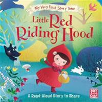 My very first story time: little red riding hood - fairy tale with picture