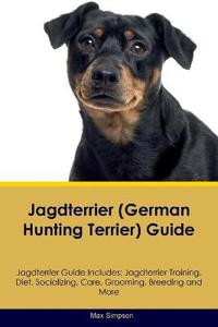 Jagdterrier (German Hunting Terrier) Guide Jagdterrier Guide Includes
