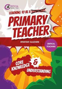 Learning to be a Primary Teacher