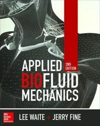 Applied Biofluid Mechanics, Second Edition