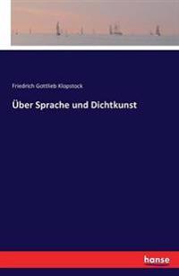 Uber Sprache Und Dichtkunst