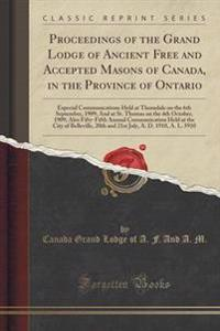 Proceedings of the Grand Lodge of Ancient Free and Accepted Masons of Canada, in the Province of Ontario