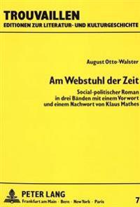 Am Webstuhl Der Zeit: Social-Politischer Roman in Drei Baenden. Nachdruck Der Ausgabe Braunschweig, Brecke, 1873
