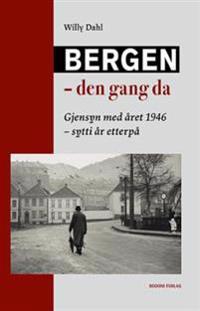 Bergen - den gang da - Willy Dahl pdf epub