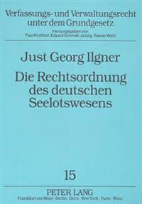 Die Rechtsordnung Des Deutschen Seelotswesens: Eine Ueberkommen Staendische Organisation Eines Staatlich Gebundenen Berufs
