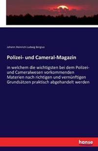 Polizei- Und Cameral-Magazin