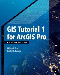 GIS Tutorial 1 for ArcGIS Pro