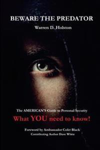 Beware the Predator: The American's Guide to Personal Security