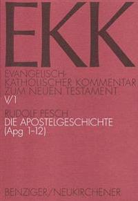 Die Apostelgeschichte (Apg 1-12)