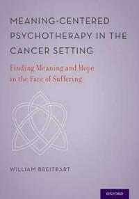 Meaning-Centered Psychotherapy in the Cancer Setting