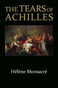 The Tears of Achilles