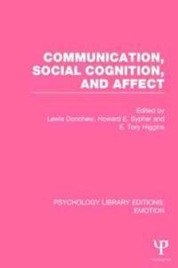 Communication, Social Cognition, and Affect (PLE: Emotion)