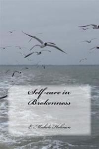 Self-Care in Brokenness