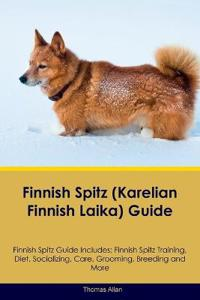 Finnish Spitz (Karelian Finnish Laika) Guide Finnish Spitz Guide Includes