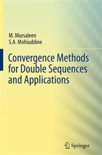 Convergence Methods for Double Sequences and Applications