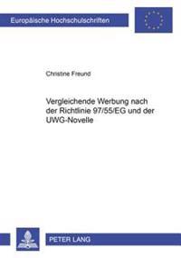 Vergleichende Werbung Nach Der Richtlinie 97/55/Eg Und Der Uwg-Novelle