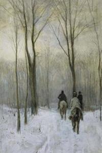 Riders in the Snow in the Haagse Bos, Antun Mauve Art Journal: 150 Page Lined Notebook/Diary