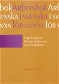 Svenska för vuxna Arbetsbok